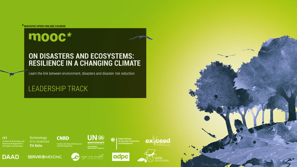 "E-Learning Kurs ""Disasters and Ecosystems: Resilience in a Changing Climate"""